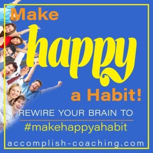 Make Happy a Habit with Loretta Saff